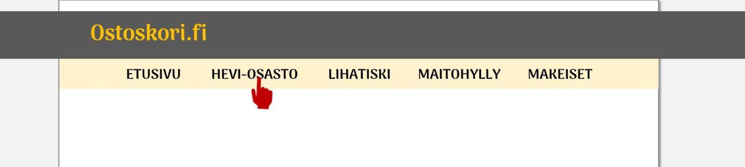 Päänavigaatiovalikko, jossa kohdat: Etusivu, Hevi-osasto, Lihatiski, Maitohylly ja Makeiset